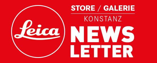 Leica Store/Galerie Newsletter abonnieren!